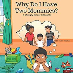 why do i have two mommies. black stories matter.